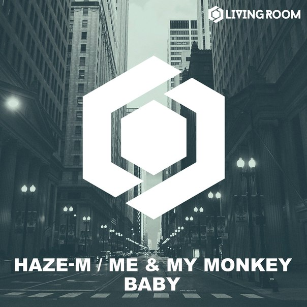 Haze-M, Me & My Monkey - Baby